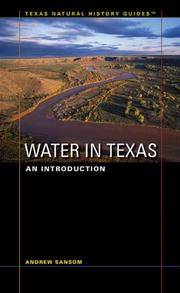 Water in Texas: An Introduction (Texas Natural History GuidesTM)