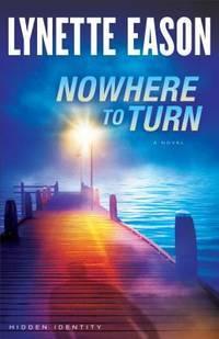 Nowhere to Turn (Hidden Identity)