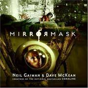 MirrorMask (Illustrated book -- Children's edition -- Ages 10 & Up)).