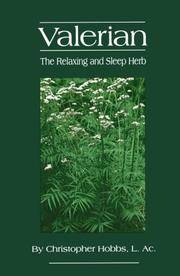 Valerian: The Relaxing and Sleep Herb