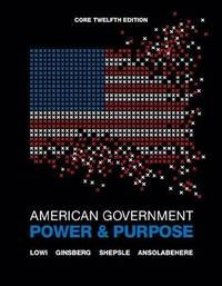 image of American Government: Power and Purpose (Core Twelfth Edition (without policy chapters))