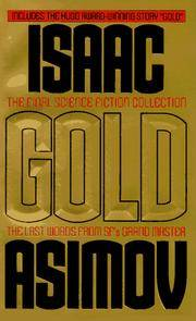 Gold : The Final Science Fiction Collection (The Final Science Fiction Collection)
