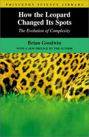 How the Leopard Changed Its Spots : The Evolution of Complexity by  Brian Goodwin - Paperback - First Edition - 2001-03-01 - from Cheryl's Books and Biblio.com