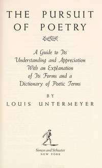 The Pursuit of Poetry by Louis Untermeyer - Hardcover - Second Printing - 1969 - from Booked Experiences and Biblio.com