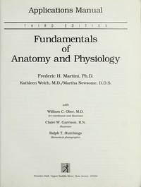image of FUNDAMENTALS OF ANATOMY & PHYSIOLOGY - APPLICATIONS MANUAL (3rd Edition)