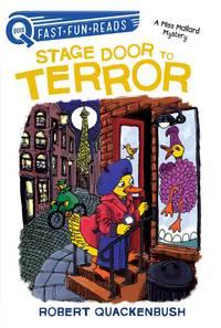 Stage Door to Terror: A Miss Mallard Mystery (QUIX)