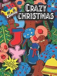 CRAZY CHRISTMAS: 3-Dimensional Coloring Book (O)