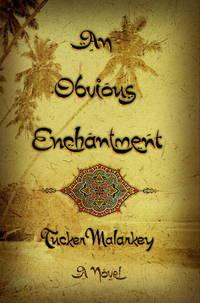 An Obvious Enchantment: A Novel