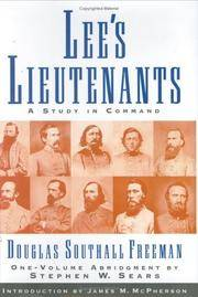 Lee's Lieutenants: A Study in Command by Douglas Southall Freeman - Hardcover - Special Edition - 2005-05-15 - from Ergodebooks (SKU: SONG1568525095)