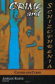 image of Crime And Schizophrenia: Causes And Cures