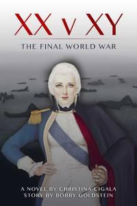 XX v XY: The Final World War