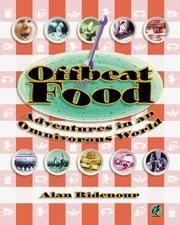 Offbeat Food : Adventures in an Omnivorous World