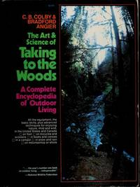 The art and science of taking to the woods