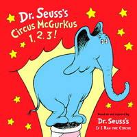 image of Dr. Seuss's Circus McGurkus 1,2,3! Cloth Book (Dr. Seuss Nursery Collection)