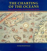 image of The Charting of the Oceans: Ten Centuries of Maritime Maps