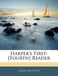 image of Harper's First-[Fourth] Reader
