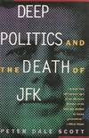 image of Deep Politics and the Death of JFK