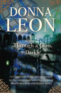 Through a Glass, Darkly by  Donna Leon - Paperback - from Cloud 9 Books and Biblio.co.uk