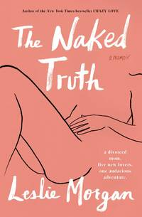 The Naked Truth: A Memoir