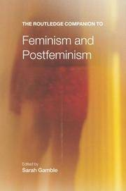The Routledge Companion to Feminism and Postfeminism (Routledge Companions)