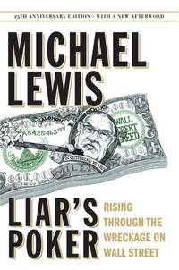 image of Liar's Poker (25th Anniversary Edition): Rising Through the Wreckage on Wall Street