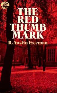 The Red Thumb Mark (Dover Mystery Classics)