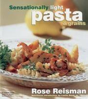 Sensationally Light Pasta  Grains