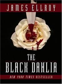 image of The Black Dahlia (Thorndike Press Large Print Crime Scene)