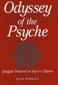 Odyssey of the Psyche  Jungian Patterns in Joyce's Ulysses