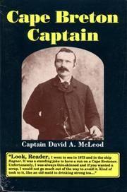 Cape Breton Captain: Captain David A. McLeod