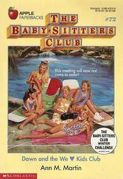 Dawn and the We Love Kids Club (Baby-Sitters Club, 72)