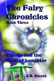 Thistle and the Shell of Laughter (The Fairy Chronicles, Book 3)