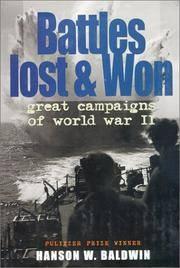 Battles Lost and Won: Great Campaigns of World War 2 (Men at War)