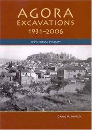 Agora Excavations, 1931-2006: A Pictorial History