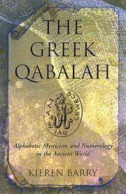 GREEK QABALAH: Alphabetic Mysticism & Numerology In The Ancient World