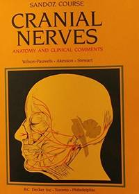 Cranial Nerves : Anatomy and Clinical Comments