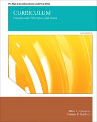 image of Curriculum: Foundations, Principles, and Issues (6th Edition) (The Allyn & Bacon Educational Leadership)