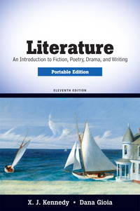 image of Literature: An Introduction to Fiction, Poetry, Drama, and Writing, Portable Edition (11th Edition)