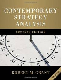 Contemporary Strategy Analysis, 7th Ed