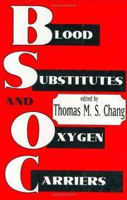 Blood Substitutes and Oxygen Carriers