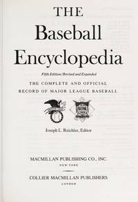 The Baseball Encyclopedia: The Complete and Official Record of Major League Baseball Fifth Edition