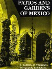 Patios And Gardens Of Mexico.
