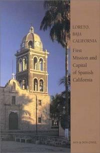 LORETO, BAJA CALIFORNIA: First Mission and Capital of Spanish California