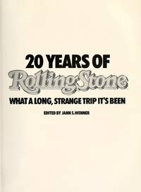20 Years of Rolling Stone : What a Long, Strange Trip It's Been