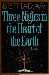 Three Nights in the Heart of the Earth