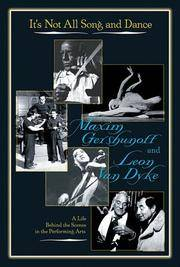 It's Not All Song And Dance: A Life Behind The Scenes In The Performing Arts