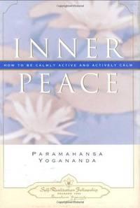 Inner Peace (Self-Realization Fellowship) (ENGLISH LANGUAGE)