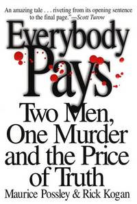 Everybody Pays: Two Men, one murder and The Price of Truth