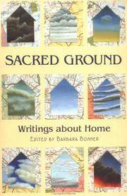 Sacred Ground: Writings About Home Bonner, Barbara