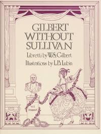 Gilbert Without Sullivan